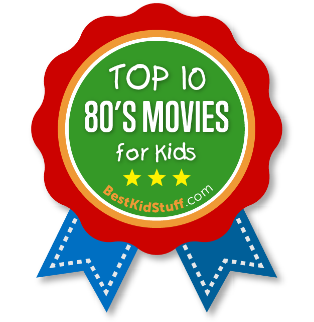 The 10 Best Kids Movies of the 1980's