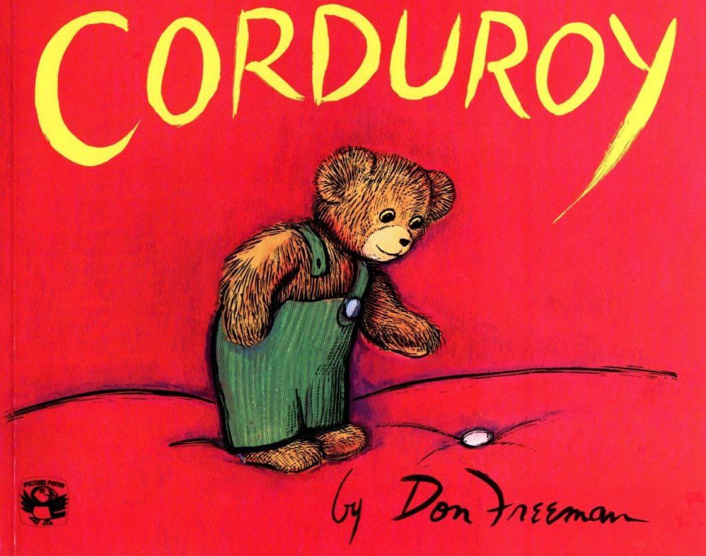 Preschooler books Corduroy