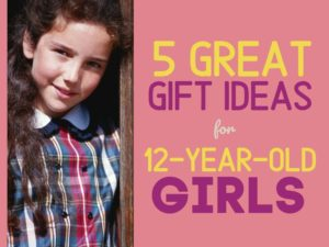 12 year old girls gifts