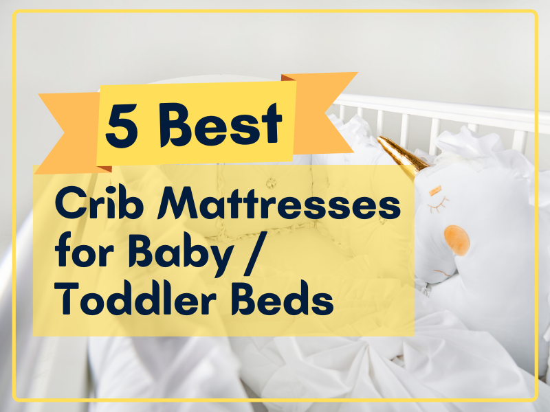 Best Baby Toddler mattress