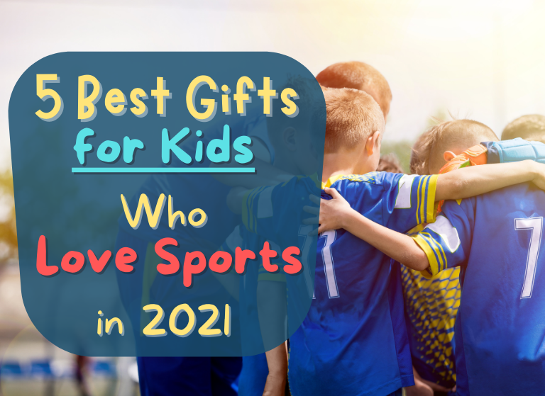 Best Gifts for Kids who love Sports - Featured Image