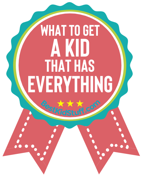 What to Give Kid That Has Everything - badge